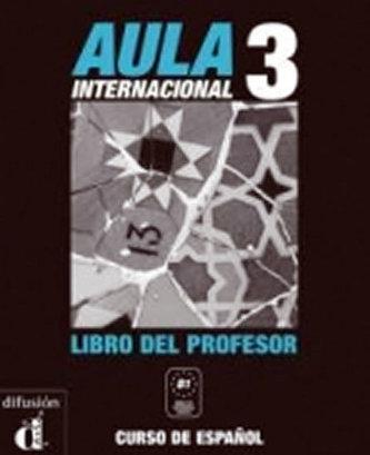 Aula Interncaional 3 – Libro del profesor