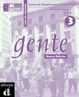 Gente 3 Nueva Ed. – Libro del profesor