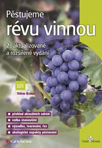 Pěstujeme révu vinnou - 2. vydání