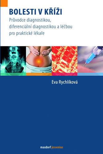 Bolesti v kříži - Průvodce diagnostikou, diferenciální diagnostikou a léčbou pro praktické lékaře