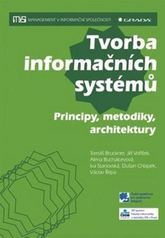 Tvorba informačních systémů - Principy, metodiky, architektury