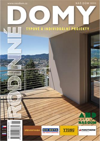 Rodinné domy - Typové a individuální projekty - Náš dům XXII.