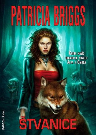 Alfa a Omega 1 - Štvanice - Patricia Briggs