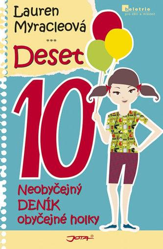 Deset - Neobyčejný deník obyčejné holky