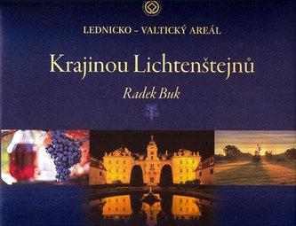 Krajinou Lichtenštejnů - Lednicko-valtický areál