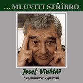 Josef Vinklář – Vzpomínkové vyprávění - CD