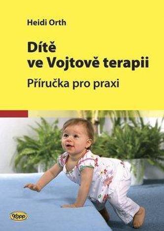 Dítě ve Vojtově terapii - 2. vydání