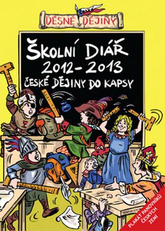 Děsné české dějiny - Školní diář 2012/2013
