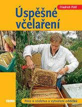Úspěšné včelaření - Péče o včelstva a vytváření oddělků