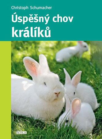 Úspěšný chov králíků - Christoph Schumacher