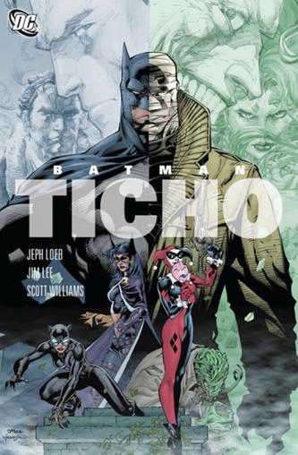 Batman - Ticho - 2. vydání