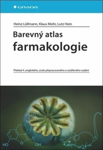 Barevný atlas farmakologie - 4. vydání - Heinz Lullmann