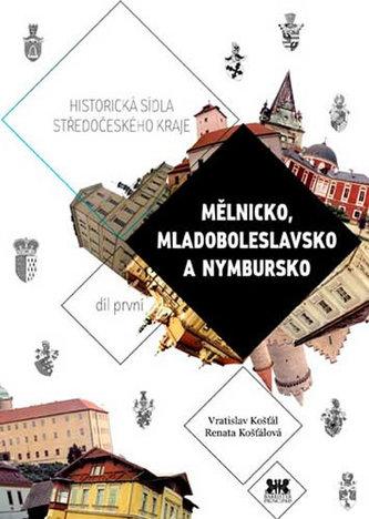 Mělnicko, Mladoboleslavsko a Nymbursko - Historická sídla Středočeského kraje 1