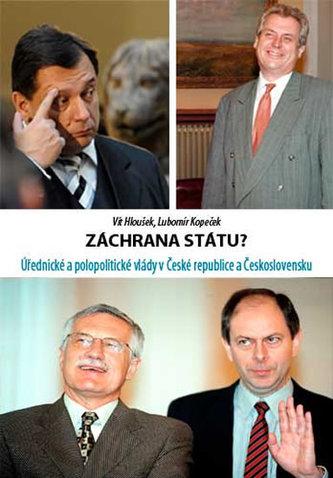 Záchrana státu? - Úřednické a polopolitické vlády v České republice a Československu