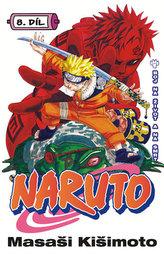 Naruto 8 - Boj na život a na smrt