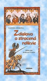 Zdislava a ztracená relikvie - Hříšní lidé Království českého - 3. vydání