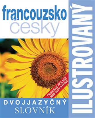 Francouzsko-český slovník ilustrovaný dvojjazyčný - 2. vydání