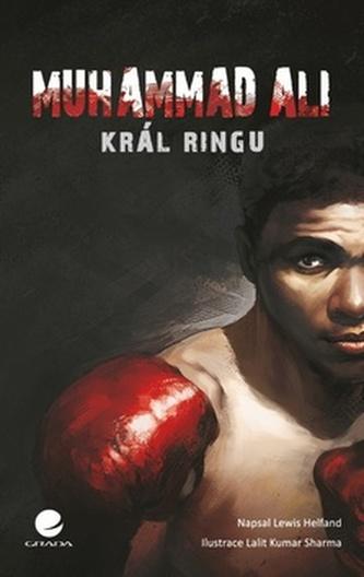 Muhammad Ali - Král ringu