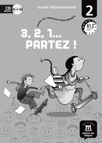 3,2,1 Partez! 2 – Guide pédagogique (CD)
