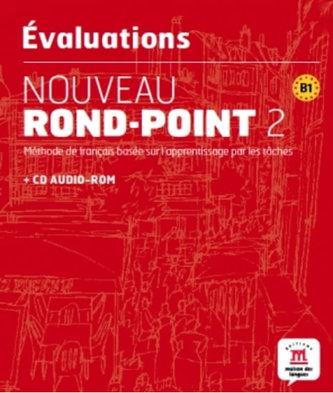 Les évaluations de Nouveau Rond-Point 2 + CD