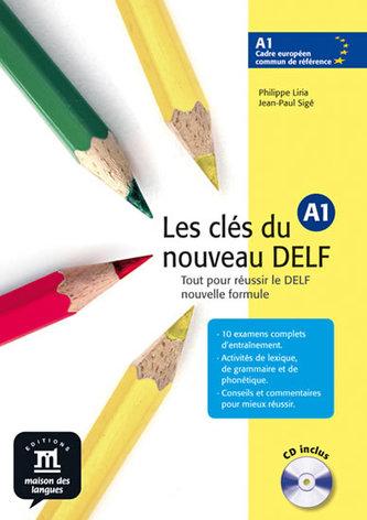 Les clés du Nouveau DELF A1 – L. de léleve + CD