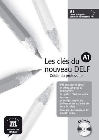 Les clés du Nouveau DELF A1 – Guide péd. + CD