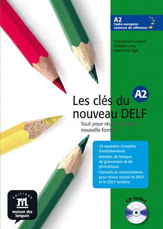 Les clés du Nouveau DELF A2 – L. de léleve + CD