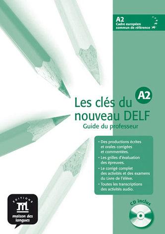 Les clés du Nouveau DELF A2 – Guide péd. + CD