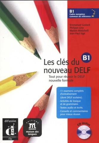 Les clés du Nouveau DELF B1 – L. de léleve + CD