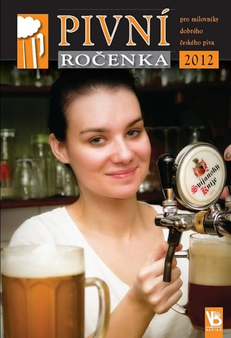 Pivní ročenka pro milovníky dobrého českého piva 2012