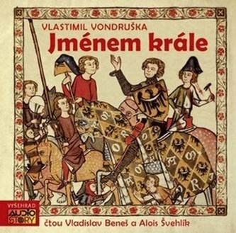 Jménem krále - 2CD - Vlastimil Vondruška