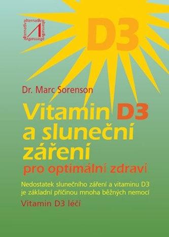 Vitamin D3 a sluneční záření pro optimální zdraví