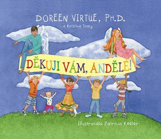Děkuji vám, andělé - Doreen Virtue