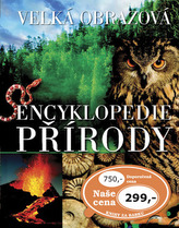 Velká obrazová encyklopedie přírody