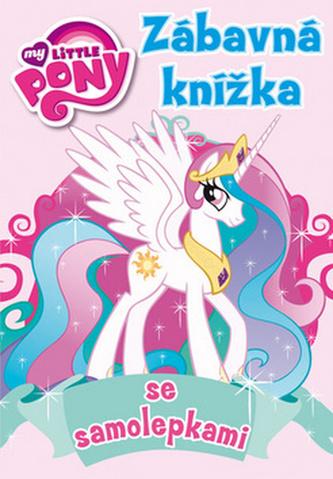 My Little Pony - Zábavná knížka se samolepkami