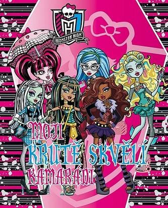 Zápisník - Monster High - Moji krutě skvělí kamarádi