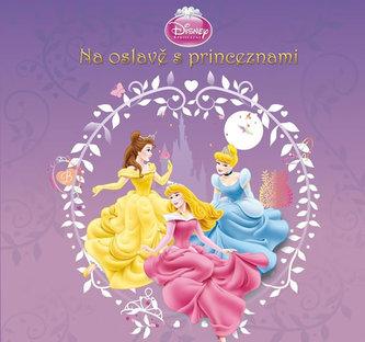 Princezny - Na oslavě s princeznami