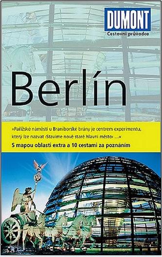 Berlín - Průvodce s mapou oblasti extra a 10 cestami za poznáním