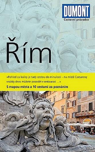 Řím - Průvodce s mapou města a 10 cestami za poznáním
