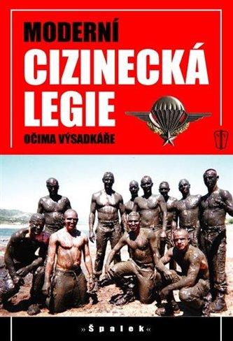 Moderní cizinecká legie očima výsadkáře - 2. vydání