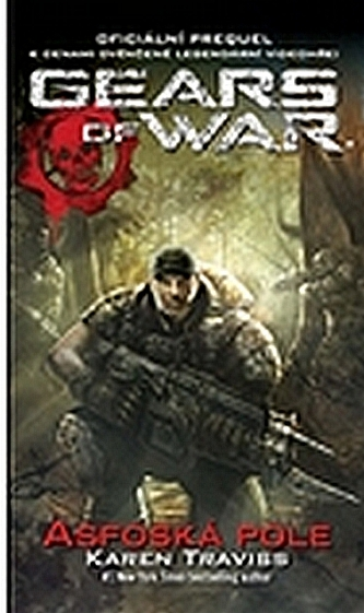 GEARS OF WAR 1 – Asfoská pole - Traviss Karen