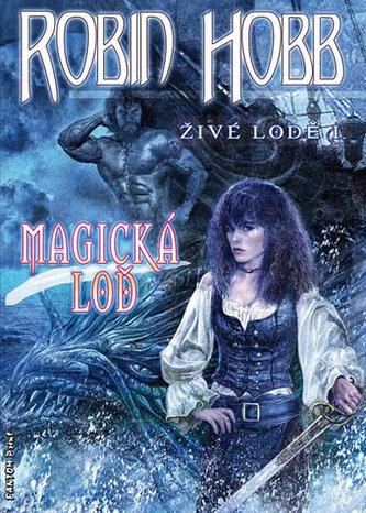 Magická loď - Živé lodě 1