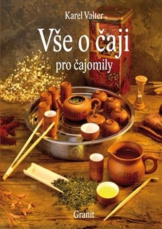 Vše o čaji pro čajomily - 7. vydání