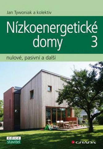 Nízkoenergetické domy 3 - nulové, pasivní a další