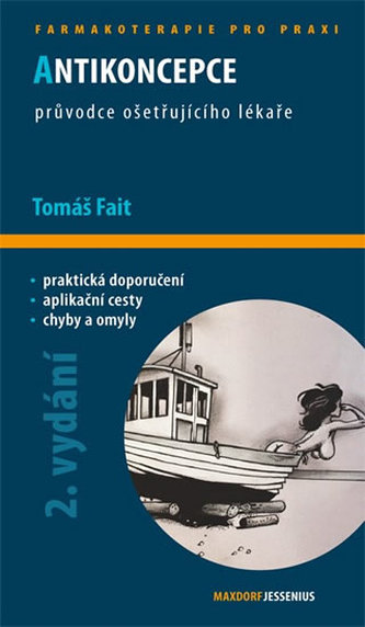 Antikoncepce - průvodce ošetřujícího lékaře - 2. vydání - Petr Křepelka