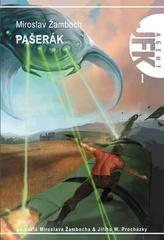 Agent JFK 001 - Pašerák (2.vyd)