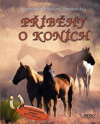 Příběhy o koních - Napínavé, pohádkové, fantastické... - 2. vydání