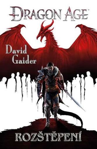 Dragon Age 3 - Rozštěpení - David Gaider