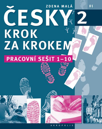 Česky krok za krokem 2 - Pracovní sešit 1-10 - Lída Holá