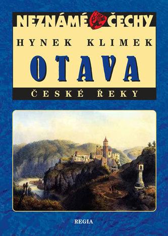 Neznámé Čechy - Otava - České řeky